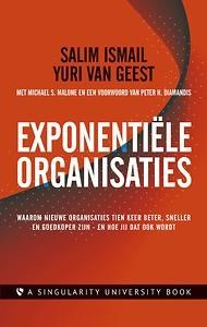 Yuri van Geest Exponentiële organisaties. 8 december samen met Hans van der Loo bij Nieuw Leiderschap