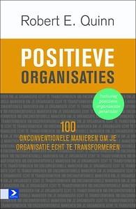 Boekbespreking: Positieve Organisaties - Robert E. Quinn