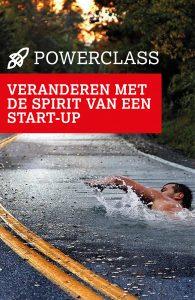 Powerclass | Veranderen met de spirit van een start-up