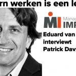 Modern werken is een leugen -Eduard van Brakel interviewt Patrick Davidson