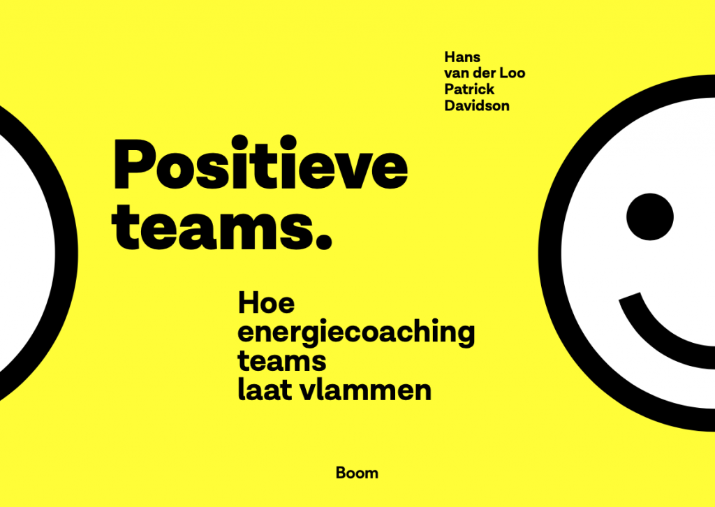 Positieve Teams - hoe energiecoaching teams laat vlammen
