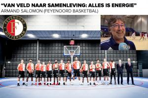 Interview met Armand Salomon - Feyenoord Basketbal - Alles is energie