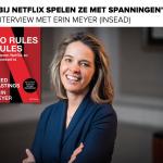Interview met Erin Meyer (INSEAD) over Netflix