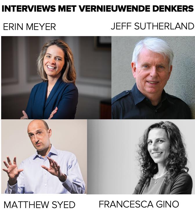 Interviews met vernieuwende denkers Jeff Sutherland Matthew Syed Francesca Gino Erin Meyer Patrick Davidson betterday.nl