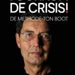Ton Boot Voorkomt de crisis! - Methode-Ton Boot