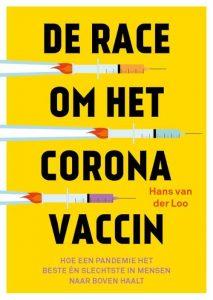 De race om het Coronavaccin van Hans van der Loo
