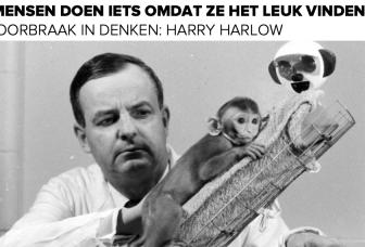 Doorbraak in denken: Harry Harlow