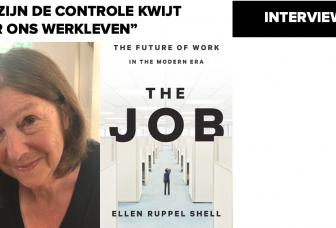 """Interview met Ellen Ruppel Shell: """"We zijn de controle kwijt over ons werkleven"""""""