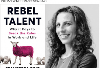 Rebel Talent: interview met Francesca Gino (Harvard)
