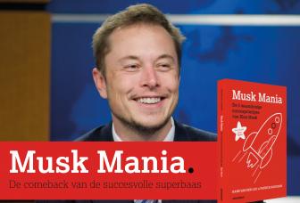 Comeback van de succesvolle superbaas | Hoe Elon Musk met klassieke drilmethoden aan de weg timmert