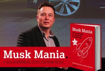 Preview deel 2 | Elon Musk: 5 waanzinnige succesprincipes