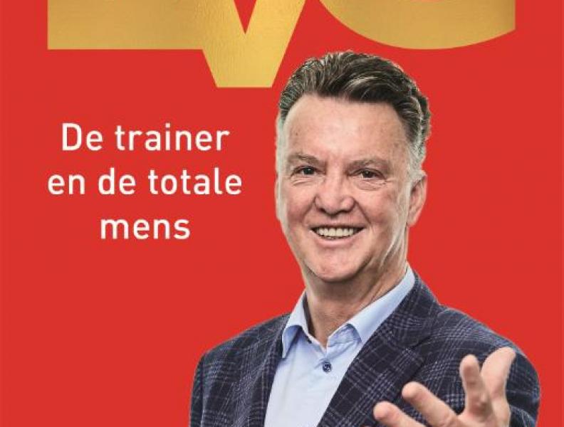 De visie van succescoach Louis van Gaal