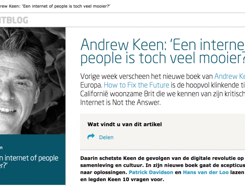 "Longread: ""Een internet of people is toch veel mooier?"""