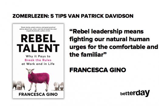 Zomerlezen: REBEL TALENT van Francesca Gino