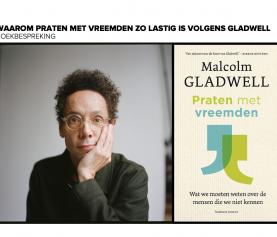 Waarom praten met vreemden zo lastig is volgens Gladwell
