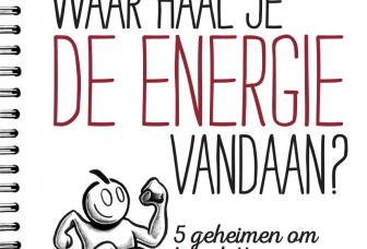 Preview op ons nieuwe boek: Waar haal je de energie vandaan?