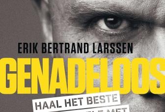 Genadeloos, mental trainer Erik Bertrand Larssen