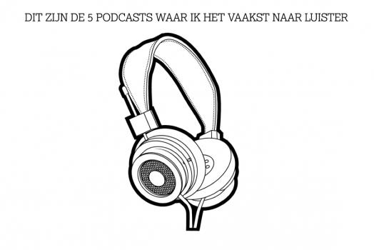 5 podcasts die ik graag luister